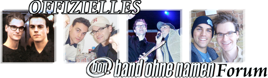 Offizielles Band ohne Namen Forum